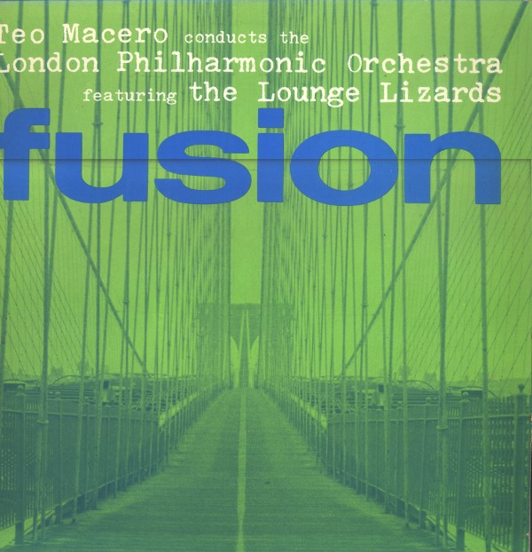 TEO MACERO - Fusion(Teo Macero conducts the London Philharmonic Orchestra featuring The Lounge Lizards) cover