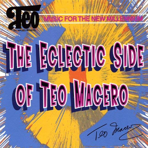TEO MACERO - The Eclectic Side of Teo Macero cover