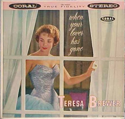 Teresa Brewer When Your Lover Has Gone Reviews