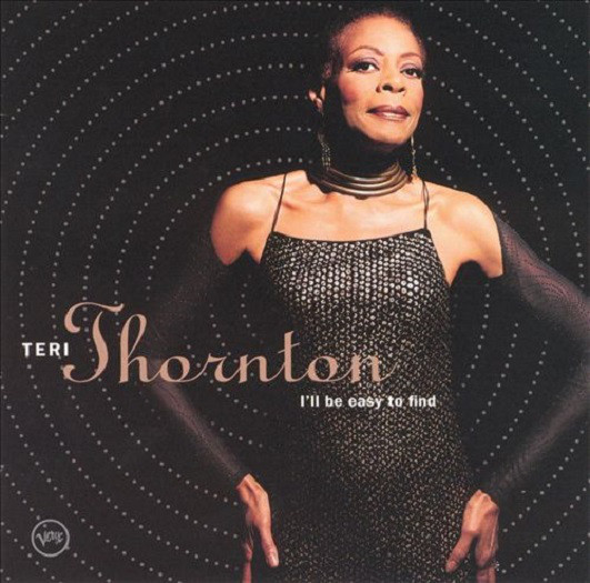 TERI THORNTON - I'll Be Easy To Find cover