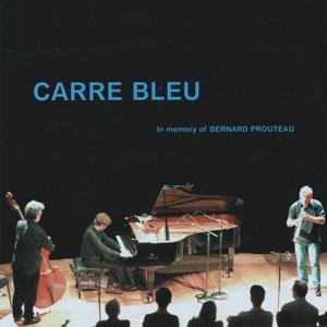 TETSU SAITOH - Carré Bleu: In Memory of Bernard Prouteau cover