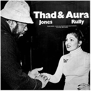 THAD JONES - Thad Jones & Aura Rully : Thad And Aura cover