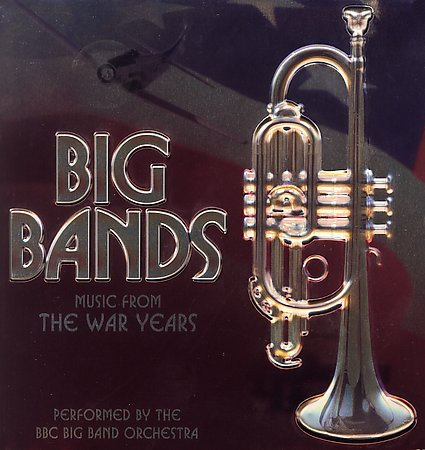 THE BBC BIG BAND Music From the War Years, Volume 1 reviews