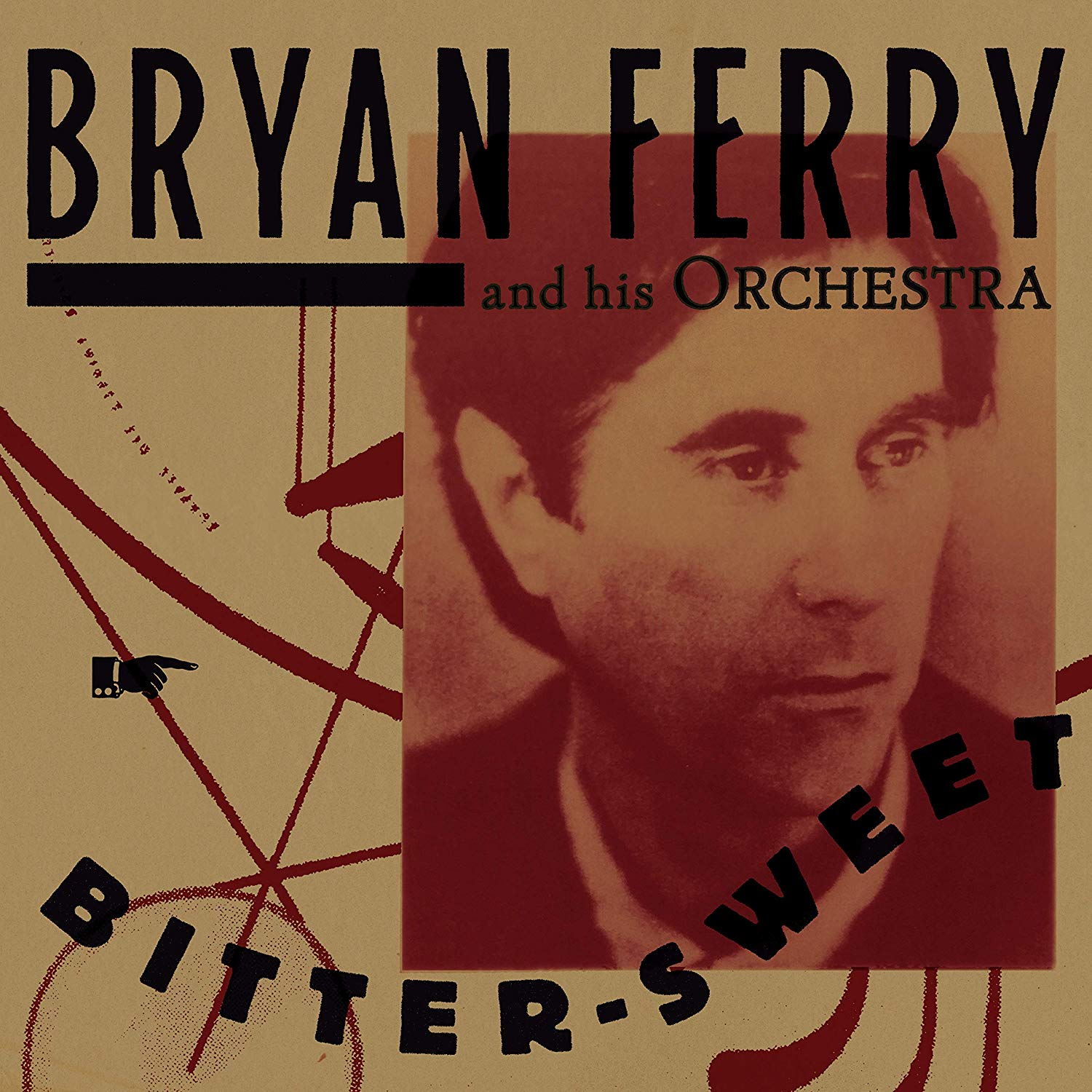 THE BRYAN FERRY ORCHESTRA - Bitter-Sweet cover