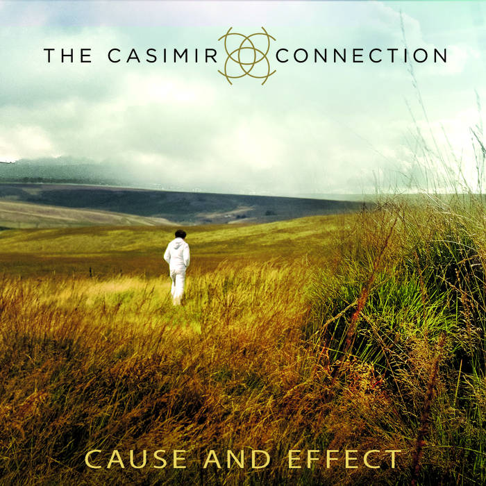 THE CASIMIR CONNECTION - Cause and Effect cover