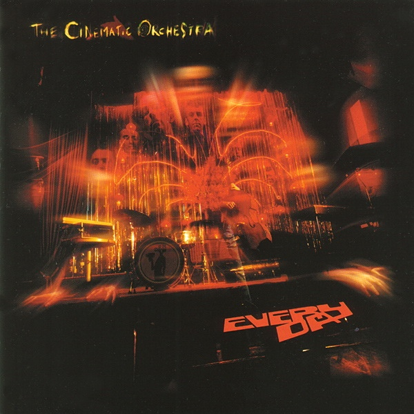 THE CINEMATIC ORCHESTRA - Everyday cover