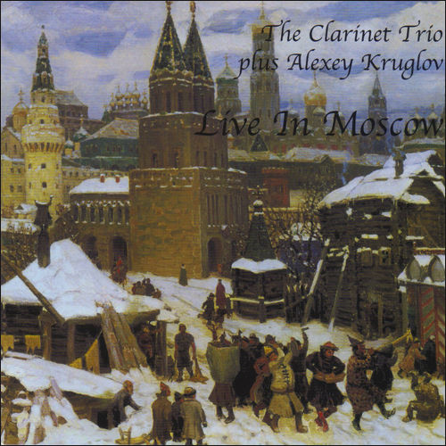 THE CLARINET TRIO - Live in Moscow (with Alexey Kruglov) cover