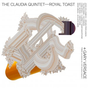 THE CLAUDIA QUINTET - Royal Toast cover