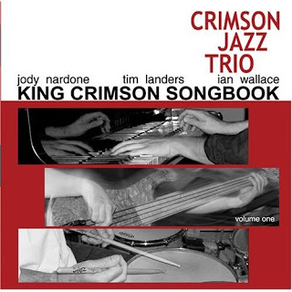 THE CRIMSON JAZZ TRIO - King Crimson Songbook, Volume 1 cover