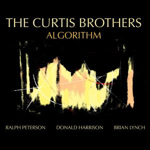 THE CURTIS BROTHERS - Algorithm cover