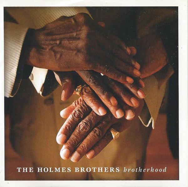 THE HOLMES BROTHERS - Brotherhood cover