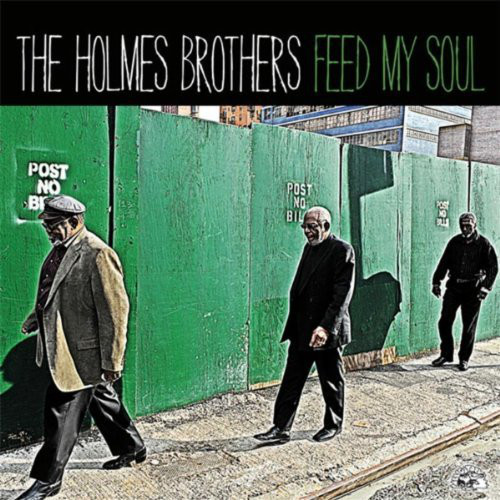 THE HOLMES BROTHERS - Feed My Soul cover
