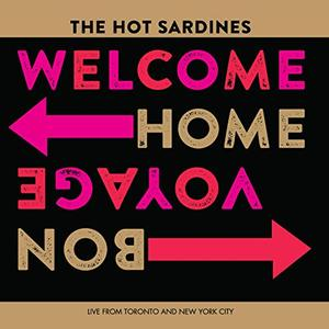 THE HOT SARDINES - Welcome Home, Bon Voyage cover