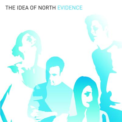 THE IDEA OF NORTH - Evidence cover