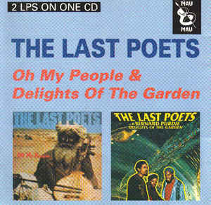 THE LAST POETS - Oh My People & Delight Of The Garden cover