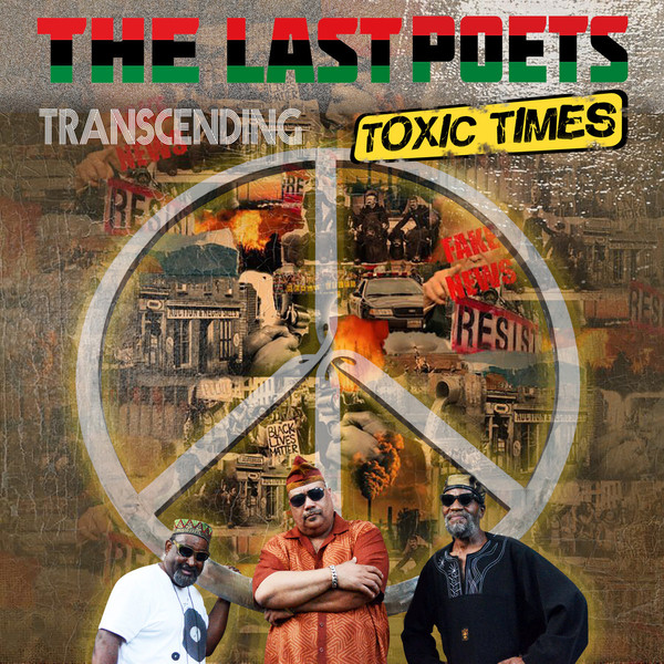 THE LAST POETS - Transcending Toxic TImes cover