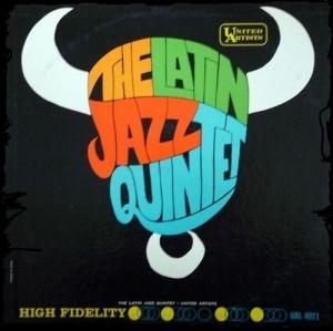 THE LATIN JAZZ QUINTET - Latin Lazz Quintet cover