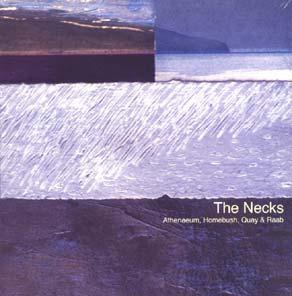 THE NECKS - Athenaeum, Homebush, Quay & Raab cover