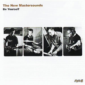 THE NEW MASTERSOUNDS - Be Yourself cover