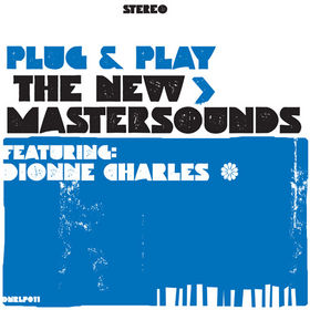 THE NEW MASTERSOUNDS - Plug & Play cover