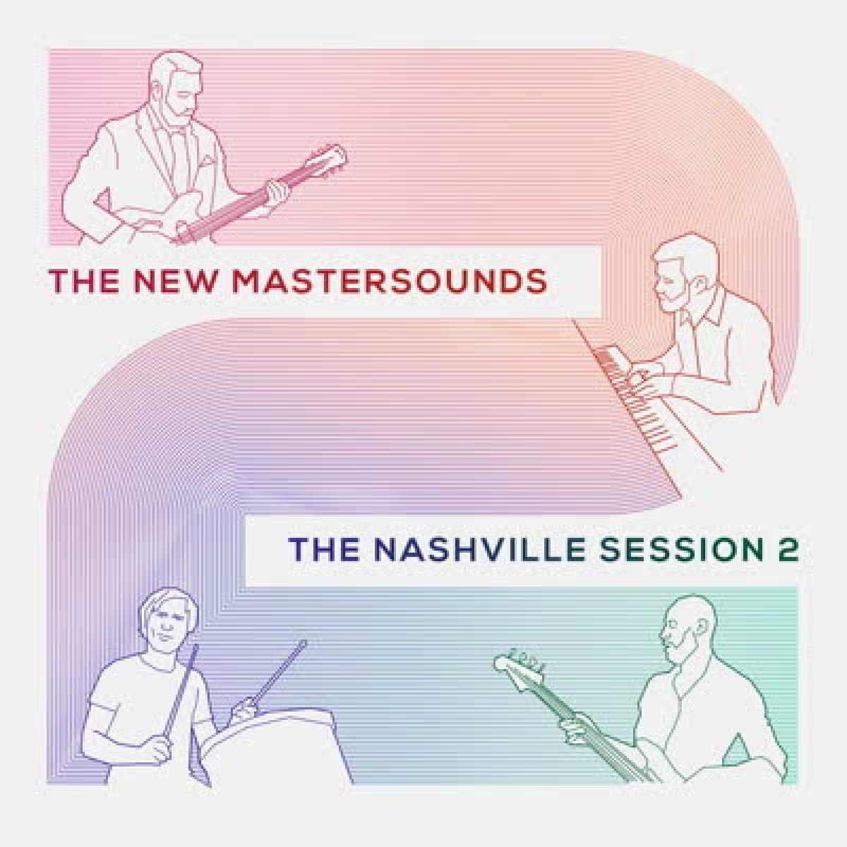 THE NEW MASTERSOUNDS - The Nashville Session 2 cover