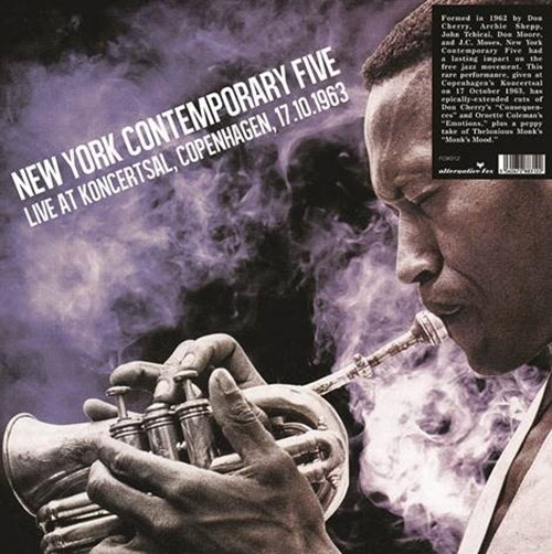 THE NEW YORK CONTEMPORARY FIVE - Live At Koncertsal Copenhagen 17.10.1963 cover