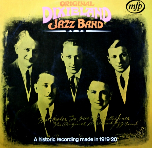 THE ORIGINAL DIXIELAND JAZZ BAND - A Historic Recording Made In 1919/1920 cover