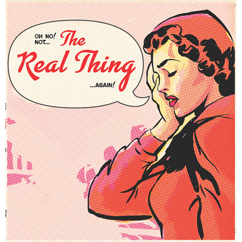 THE REAL THING - Oh No! Not... The Real Thing... Again! cover
