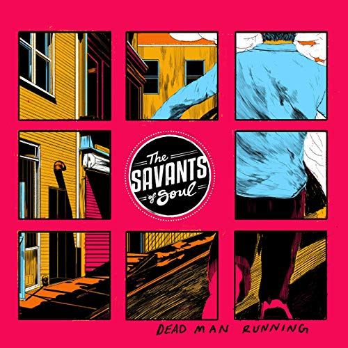 THE SAVANTS OF SOUL - Dead Man Running cover