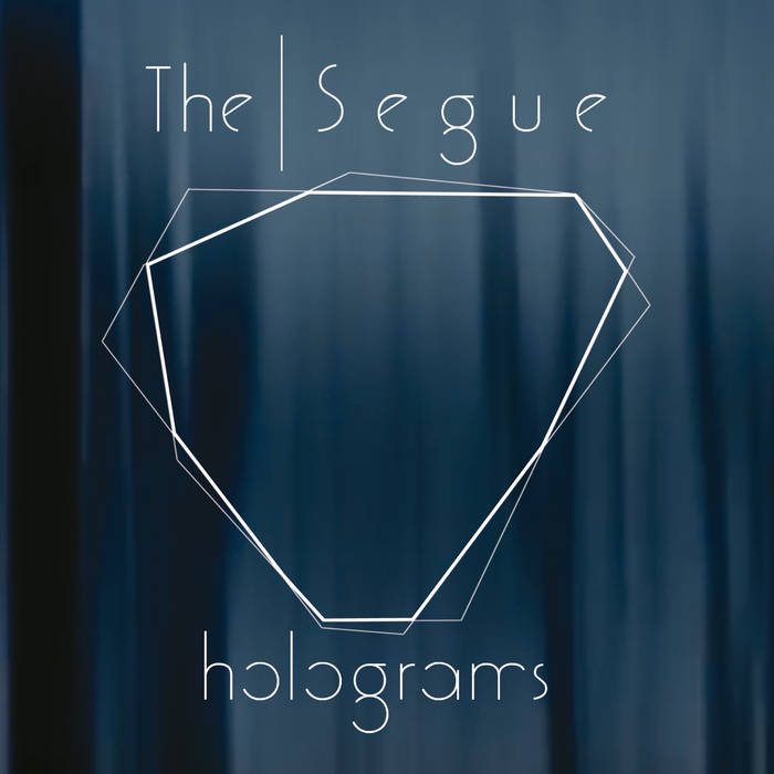 THE SEGUE - Holograms cover