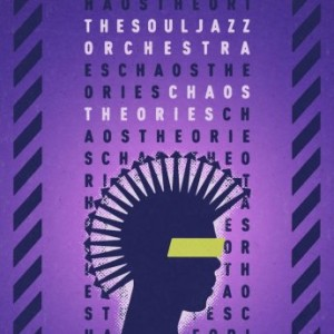 THE SOULJAZZ ORCHESTRA - Chaos Theories cover