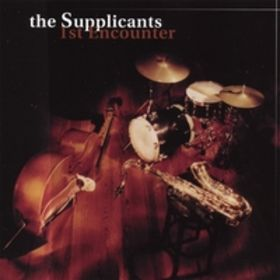 THE SUPPLICANTS - 1st Encounter cover