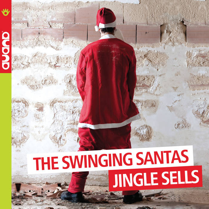 THE SWINGING SANTAS - Jingle Sells cover