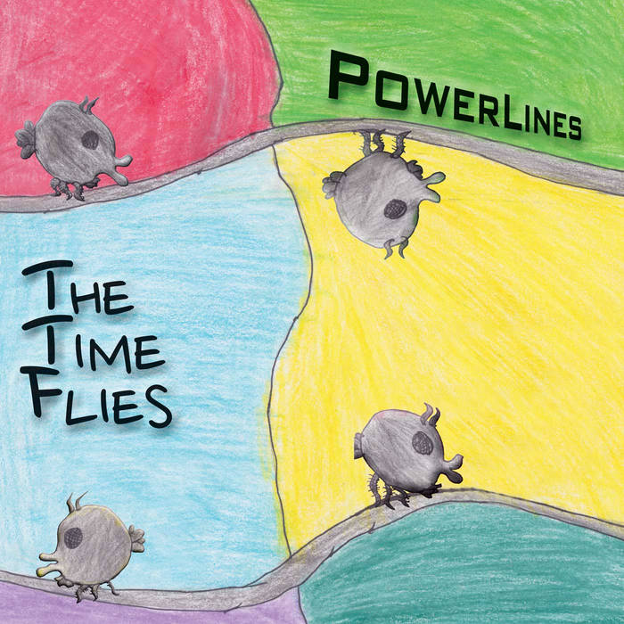 THE TIME FLIES - Powerlines cover