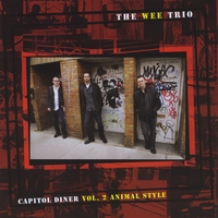 THE WEE TRIO - Capitol Diner, Vol. 2, Animal Style cover