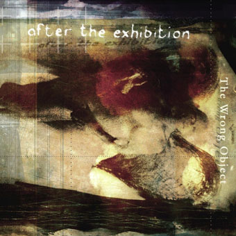 THE WRONG OBJECT - After The Exhibition cover