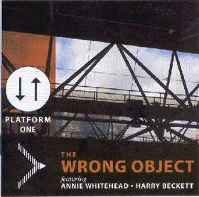 THE WRONG OBJECT - Platform One cover