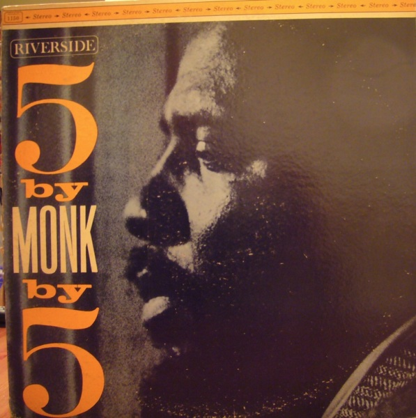 THELONIOUS MONK - 5 By Monk By 5 (aka The Thelonious Monk Quintet) cover