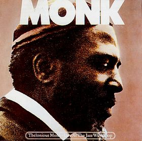 THELONIOUS MONK - Live At The Jazz Workshop cover