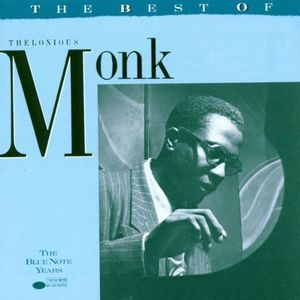 THELONIOUS MONK - The Best Of Thelonious Monk  (aka The Essential) cover