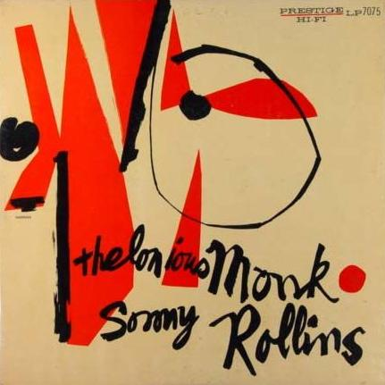 THELONIOUS MONK - Thelonious Monk / Sonny Rollins (aka Work aka The Genius Of Thelonious Monk) cover