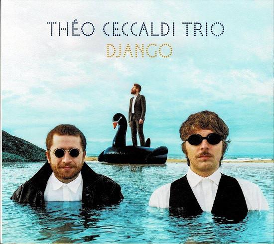 THÉO CECCALDI - Théo Ceccaldi Trio : Django cover