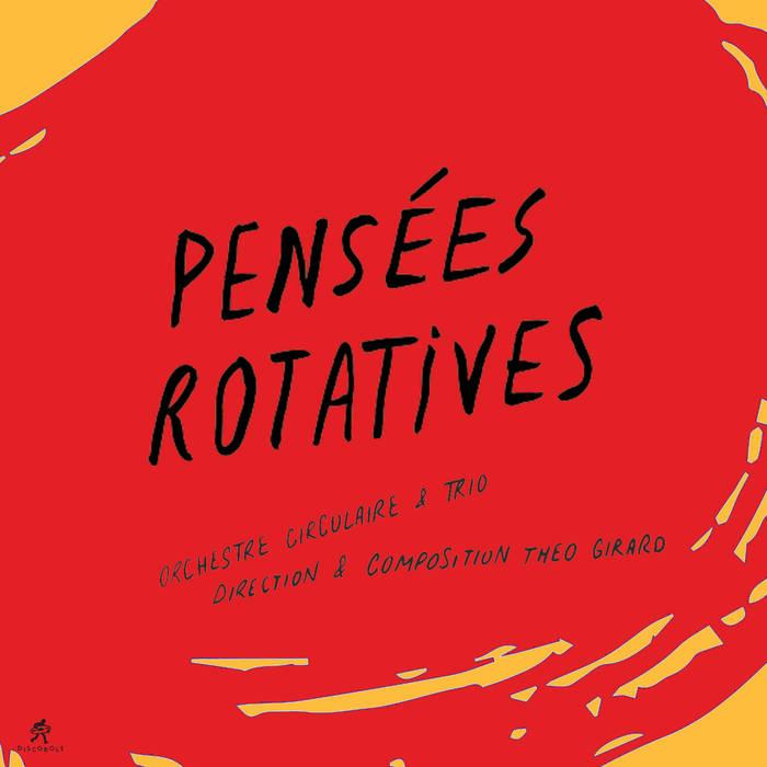 THÉO GIRARD - Pensées Rotatives cover