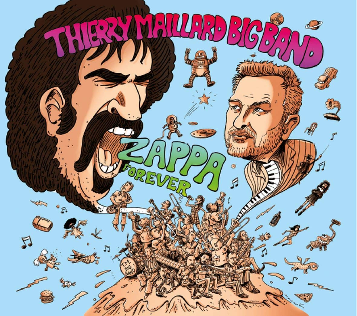 THIERRY MAILLARD - Thierry Maillard Big Band : Zappa Forever cover