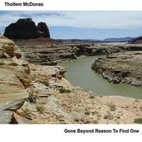 THOLLEM MCDONAS - Gone Beyond Reason To Find One cover