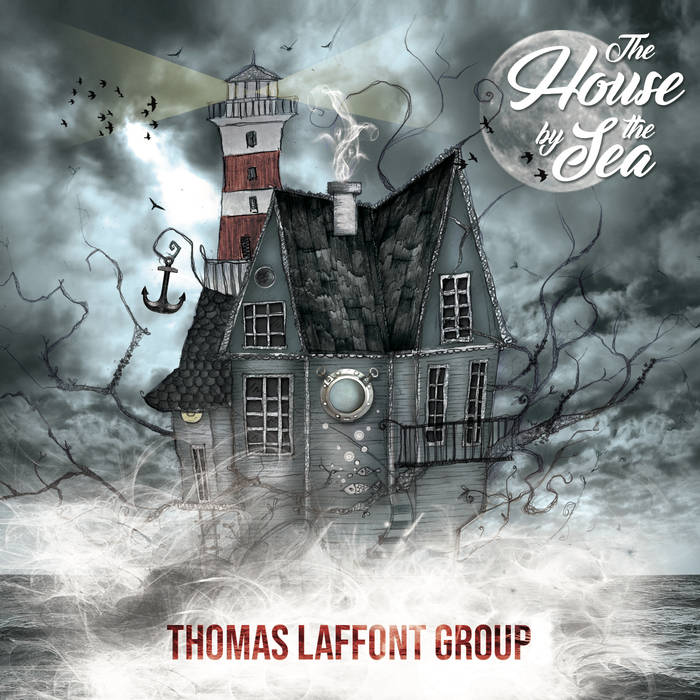 THOMAS LAFFONT - Thomas Laffont Group : The House By The Sea cover