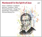 10000 VARIOUS ARTISTS Monteverdi In The Spirit Of Jazz album cover