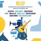 10000 VARIOUS ARTISTS Relief : A Benefit for the Jazz Foundation of America's Musicians' Emergency Fund album cover