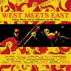 10000 VARIOUS ARTISTS West Meets East ~ Indian Music And Its Influence On The West album cover