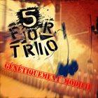 5 FOR TRIO Génétiquement Modifié album cover